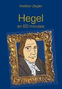Cover Hegel en 60 minutes
