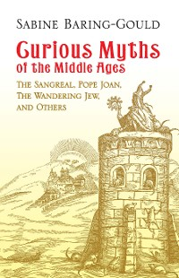 Cover Curious Myths of the Middle Ages