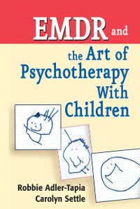 Cover EMDR and The Art of Psychotherapy With Children