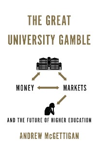 Cover The Great University Gamble