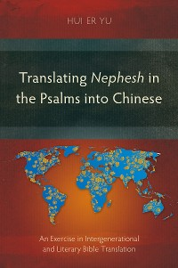 Cover Translating Nephesh in the Psalms into Chinese