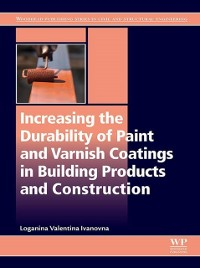 Cover Increasing the Durability of Paint and Varnish Coatings in Building Products and Construction