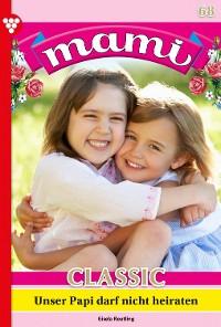 Cover Mami Classic 68 – Familienroman