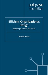 Cover Efficient Organizational Design