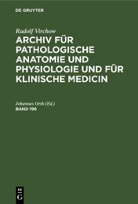 Cover Rudolf Virchow: Archiv für pathologische Anatomie und Physiologie und für klinische Medicin. Band 196