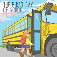 Cover The First Day of School