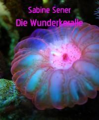 Cover Seepferdchen Sam und die Wunderkoralle