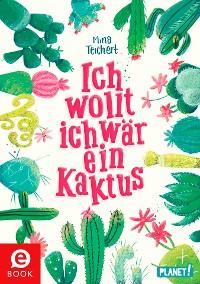 Cover Ich wollt, ich wär ein Kaktus