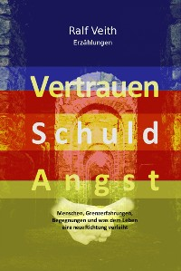 Cover Vertrauen - Schuld - Angst