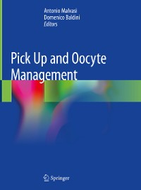 Cover Pick Up and Oocyte Management