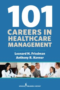 Cover 101 Careers in Healthcare Management