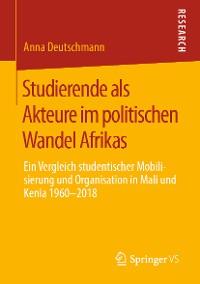Cover Studierende als Akteure im politischen Wandel Afrikas