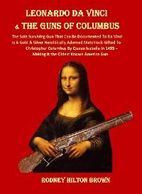 Cover LEONARDO DA VINCI  & THE GUNS of COLUMBUS