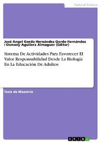 Cover Sistema De Actividades Para Favorecer El Valor Responsabilidad Desde La Biología En La Educación De Adultos