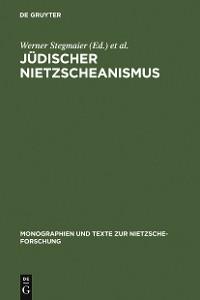 Cover Jüdischer Nietzscheanismus