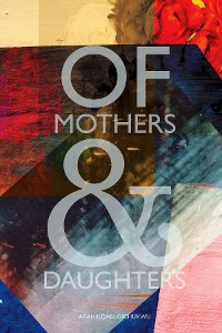 Cover Of Mothers and Daughters