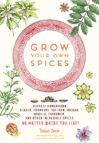 Cover Grow Your Own Spices