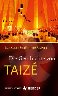 Cover Die Geschichte von Taizé