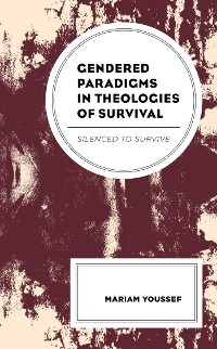 Cover Gendered Paradigms in Theologies of Survival