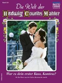Cover Die Welt der Hedwig Courths-Mahler 551 - Liebesroman