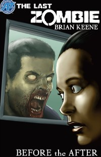 Cover Last Zombie:Before the After #3