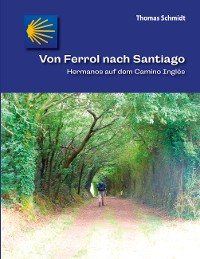 Cover Von Ferrol nach Santiago