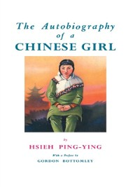 Cover Autobiography Of A Chinese Girl