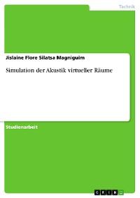 Cover Simulation der Akustik virtueller Räume