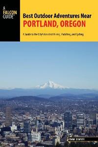 Cover Best Outdoor Adventures Near Portland, Oregon