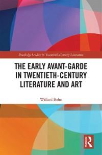 Cover Early Avant-Garde in Twentieth-Century Literature and Art