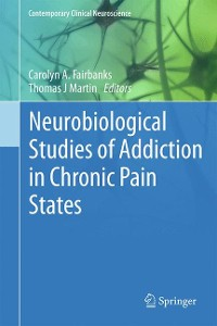Cover Neurobiological Studies of Addiction in Chronic Pain States