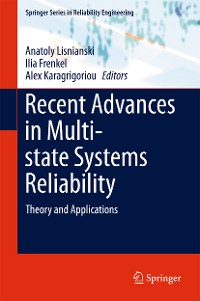Cover Recent Advances in Multi-state Systems Reliability