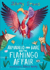 Cover Armadillo and Hare and the Flamingo Affair