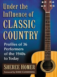 Cover Under the Influence of Classic Country