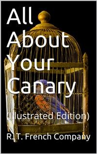 Cover All About Your Canary
