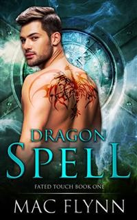 Cover Dragon Spell: Fated Touch Book 1