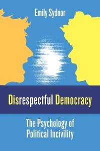 Cover Disrespectful Democracy