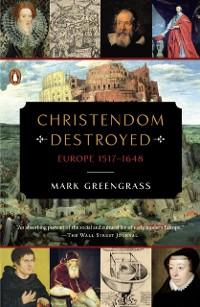 Cover Christendom Destroyed