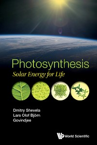 Cover Photosynthesis: Solar Energy For Life