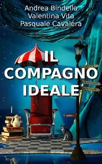 Cover Il Compagno Ideale - raccolta di racconti