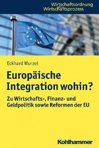 Cover Europäische Integration wohin?