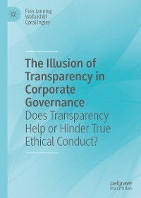 Cover The Illusion of Transparency in Corporate Governance