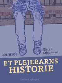 Cover Et plejebarns historie