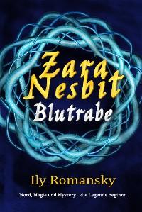 Cover Zara Nesbit - Blutrabe
