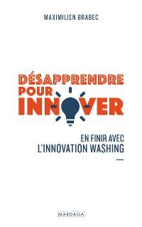 Cover Désapprendre pour innover