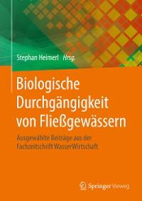 Cover Biologische Durchgängigkeit von Fließgewässern