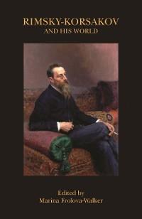 Cover Rimsky-Korsakov and His World