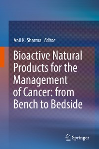 Cover Bioactive Natural Products for the Management of Cancer: from Bench to Bedside