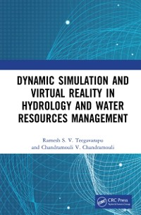 Cover Dynamic Simulation and Virtual Reality in Hydrology and Water Resources Management