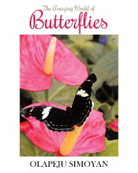 Cover The Amazing World of Butterflies
